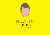 How to feel emotions? - Manual for Emotions - thumbnail